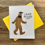 Cracked Designs Big Foot Grad Greeting Card