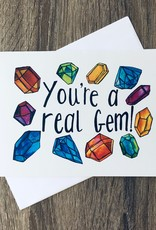 A Quartzy Life You're A Real Gem Greeting Card