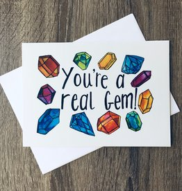 A Quartzy Life You're A Real Gem Greeting Card