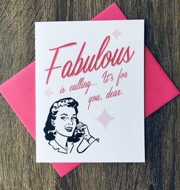Beckamade Fabulous Is Calling Greeting Card