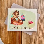 Meera Lee Patel Got This For You Birthday Bear Greeting Card