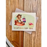 Meera Lee Patel (APO) Got This For You Birthday Bear Greeting Card