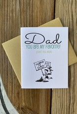 Beckamade Dad You Are My Favorite Greeting Card