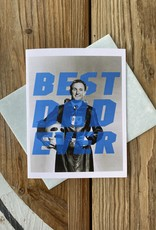 Alternate Histories Best Dad Ever Greeting Card