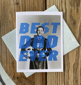 Alternate Histories Best Dad Ever Greeting Card