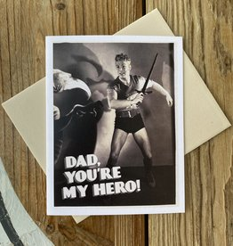 Alternate Histories Dad, You're My Hero! Greeting Card