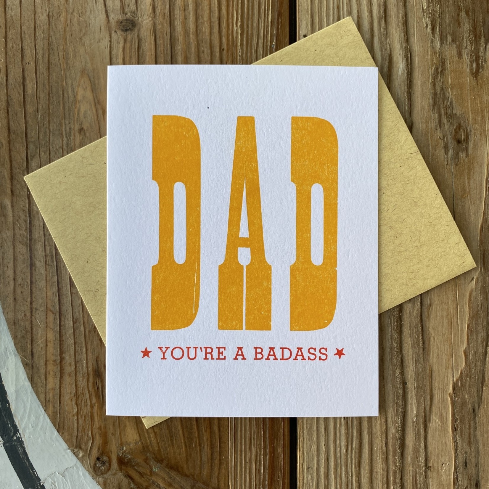 Questionable Press Dad You're A Badass Greeting Card