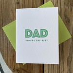 Iron Leaf Press Dad You're The Best Greeting Card