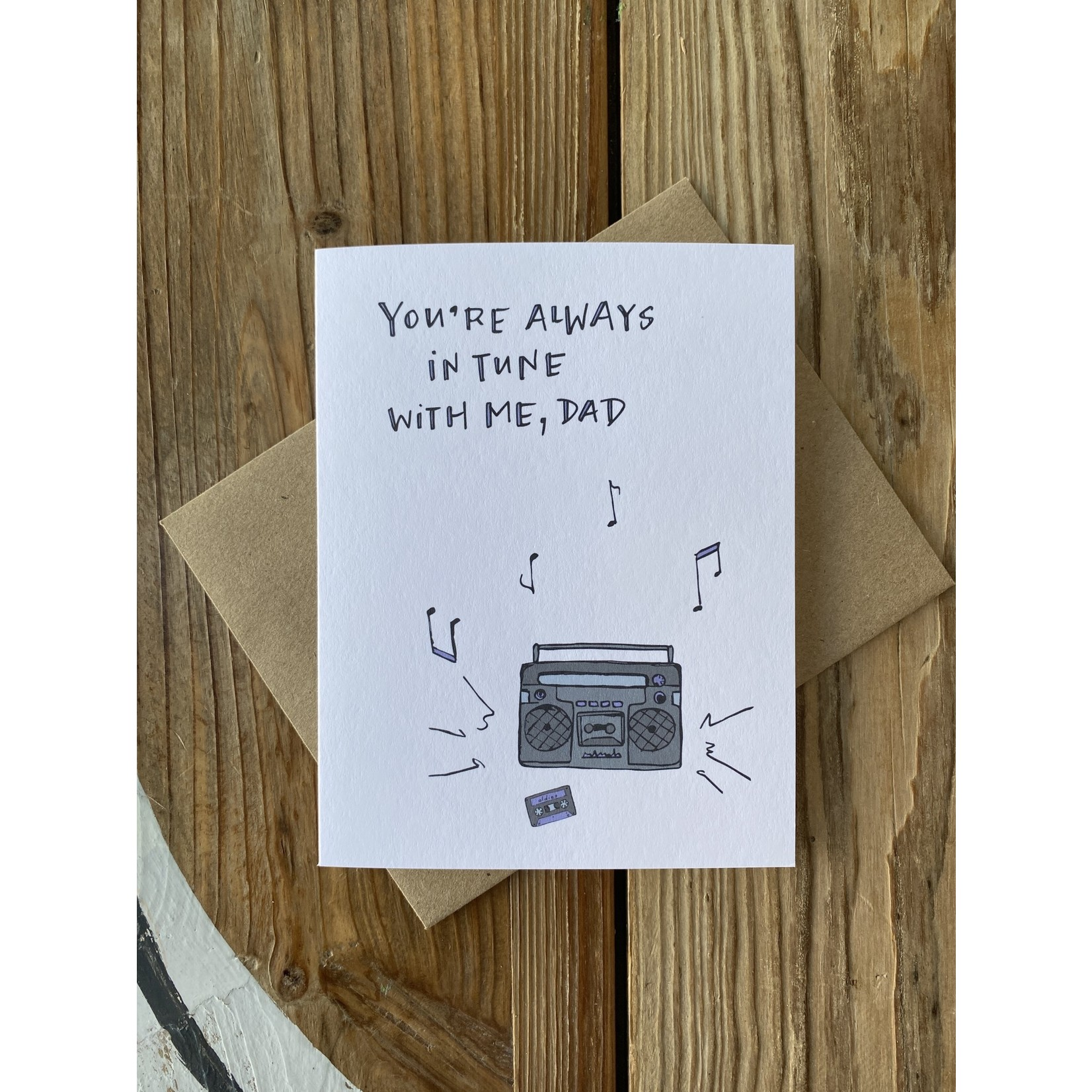 Lacelit (APO) Always In Tune To Me (Dad) Greeting Card