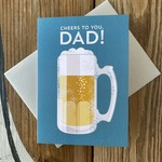 Design With Heart Beer Cheers To You Dad Greeting Card