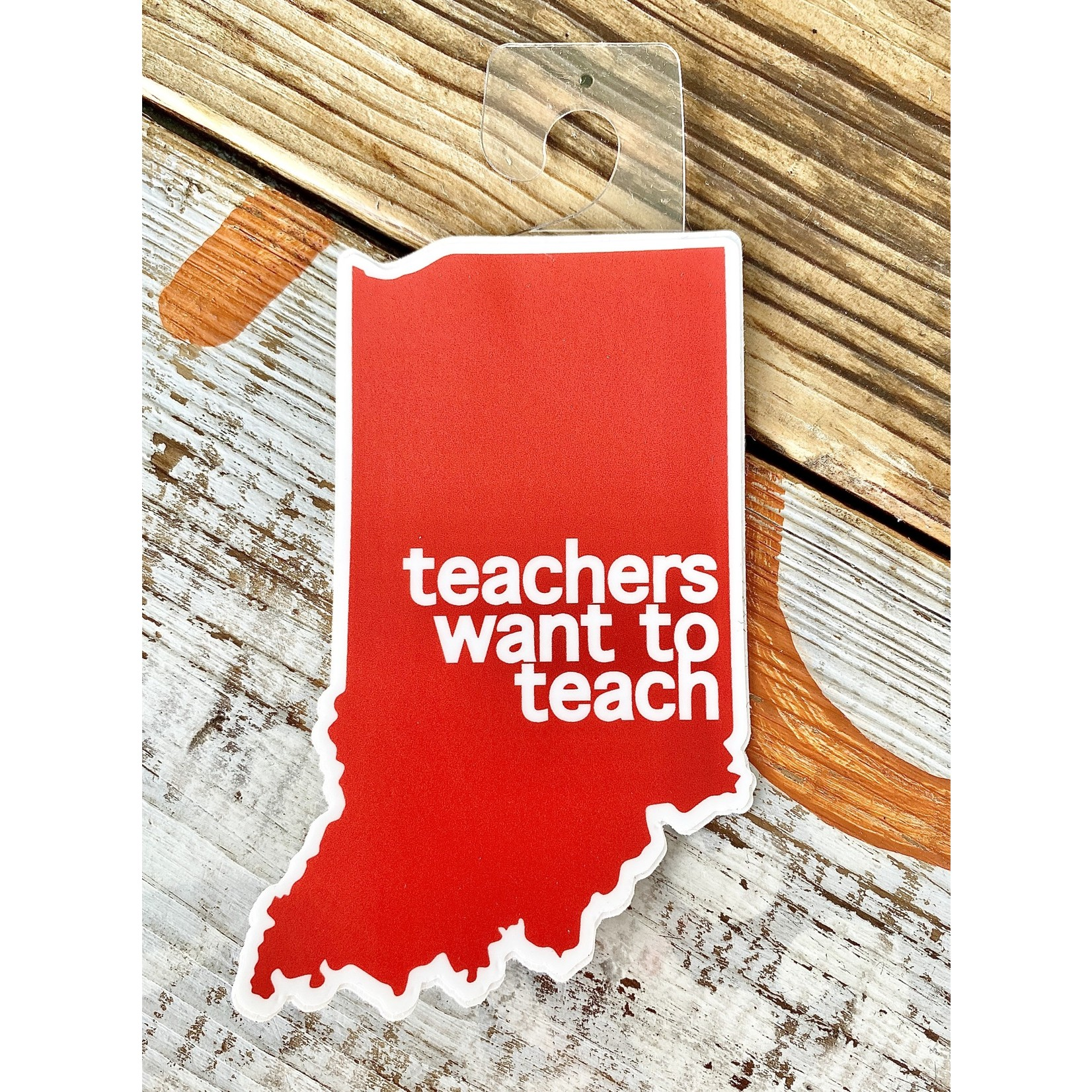 BadKneesTs IN Teachers Want To Teach Sticker