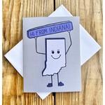 Fiber and Gloss Hi From Indiana Greeting Card