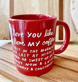 Adam J. Kurtz I Love You Like I Love My Coffee Mug