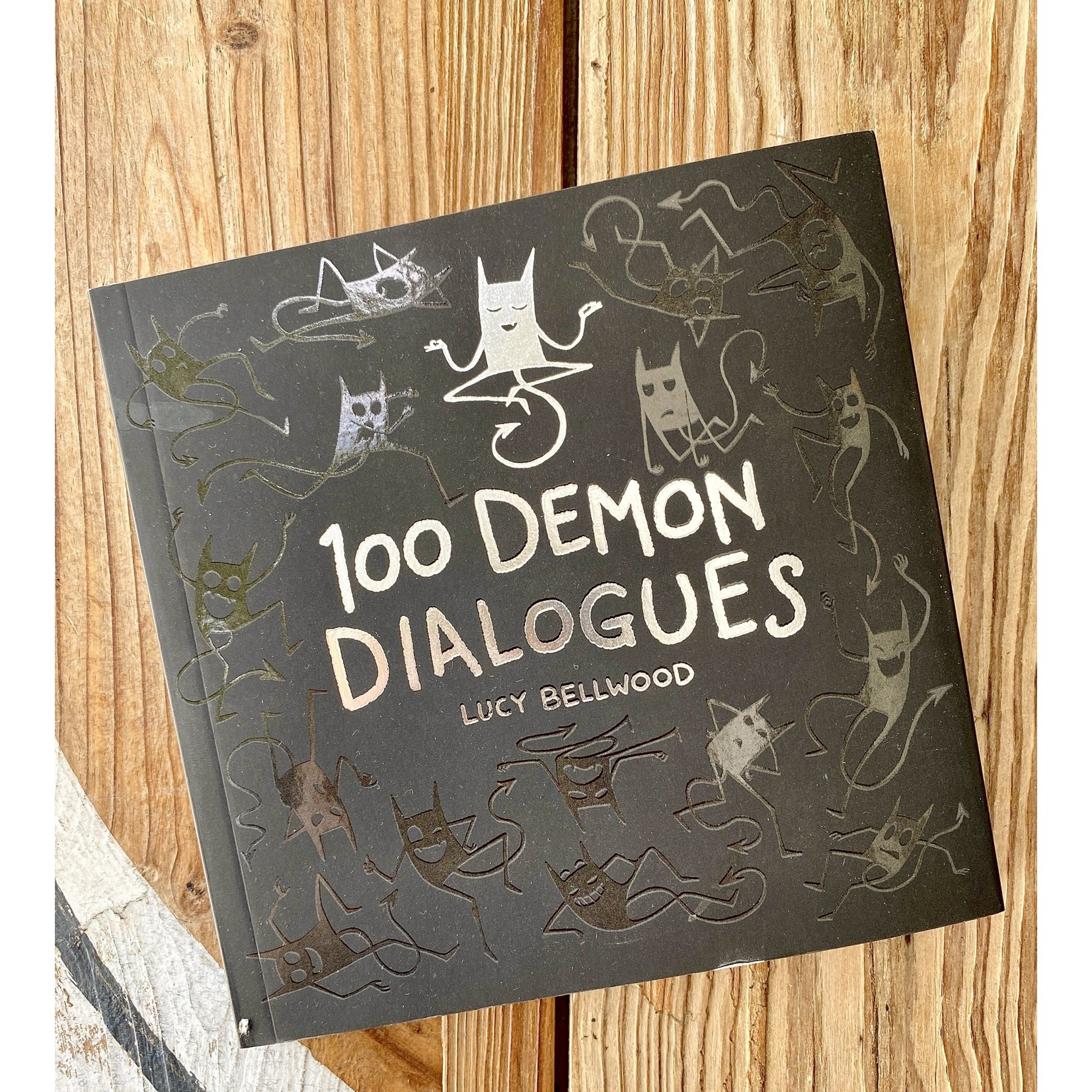 Lucy Bellwood 100 Demon Dialogues Softcover Book - Lucy Bellwood