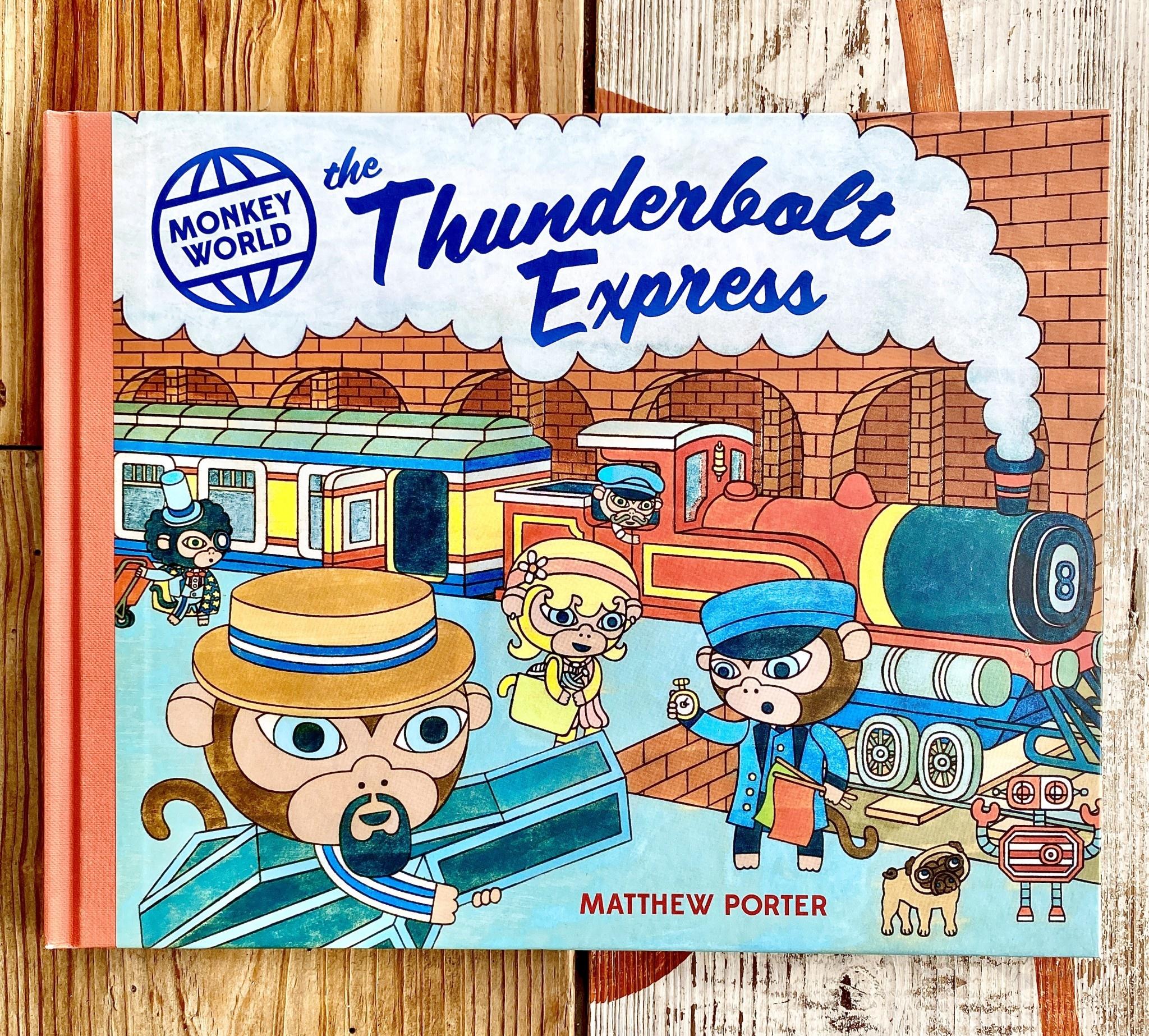Matthew Porter Monkey World: The Thunderbolt Express Children's Book