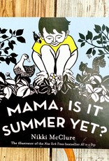 Nikki McClure Mama, Is It Summer Yet? Board Book - Nikki McClure