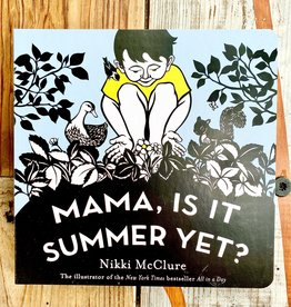 Nikki McClure Mama, Is It Summer Yet? Board Book - Nikki McClure