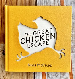 Nikki McClure The Great Chicken Escape Book Hardcover - Nikki McClure