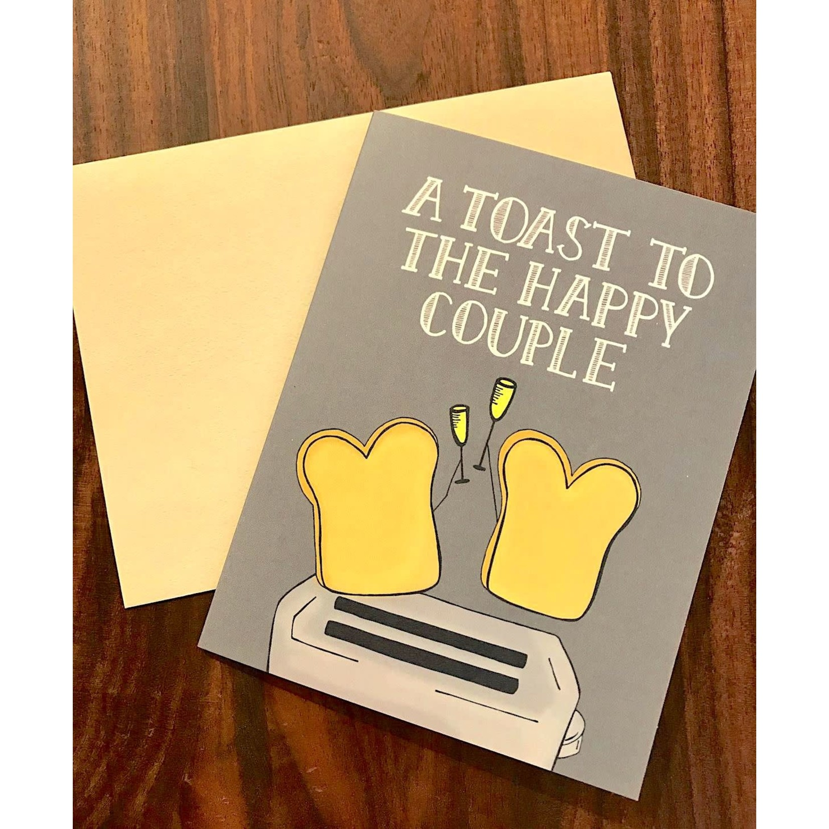 Fiber and Gloss Toast To The Happy Couple Greeting Card