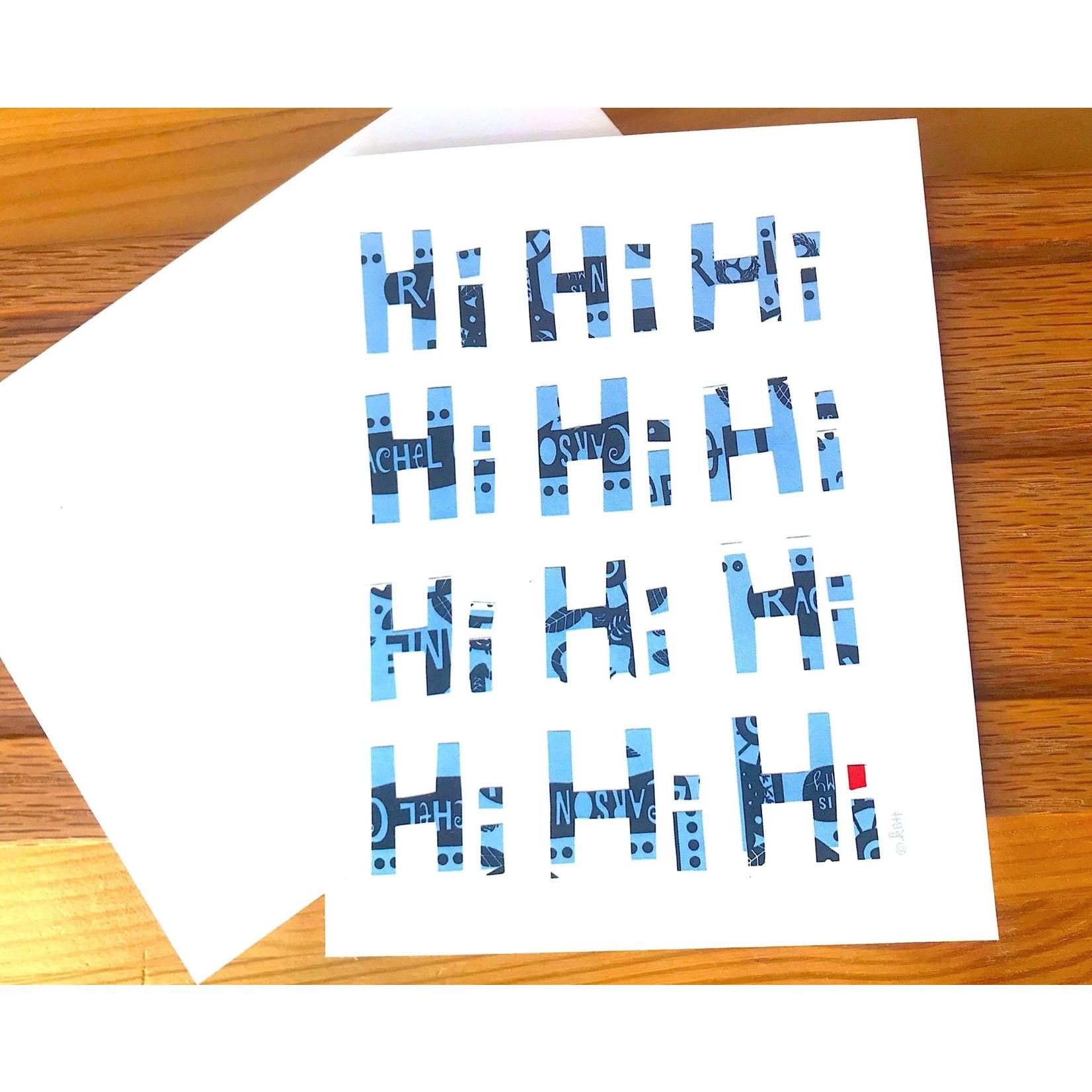 Kate Brennan Hall Illustration + Printmaking Hi Hi Hi Greeting Card