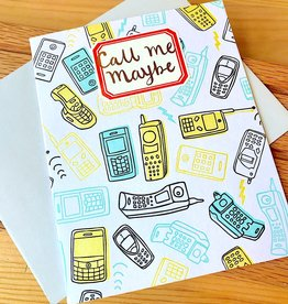 Big Wheel Press Call Me Maybe Greeting Card