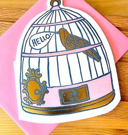Big Wheel Press Hello Bird In Cage Greeting Card