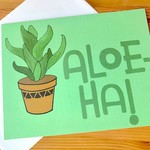 Fiber and Gloss Aloe-Ha! Plant Greeting Card