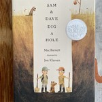 Mac Barnett Sam & Dave Dig A Hole Book - Mac Barnett