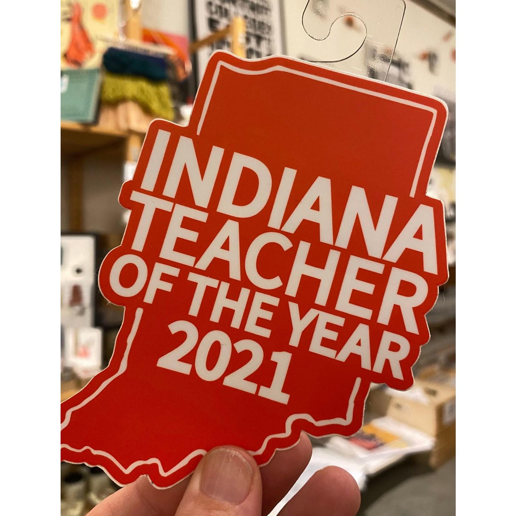 BadKneesTs IN Teacher Of The Year 2021 Sticker