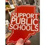 BadKneesTs IN Support Public Schools Sticker