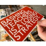 BadKneesTs Bashing Teachers Is A Losing Strategy Sticker