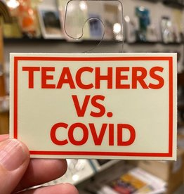 BadKneesTs Teachers Vs. Covid Sticker