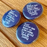 BadKneesTs Read Harper Lee, Listen To John Prine Pinback Button