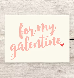 Haven Paperie For My Galentine Greeting Card