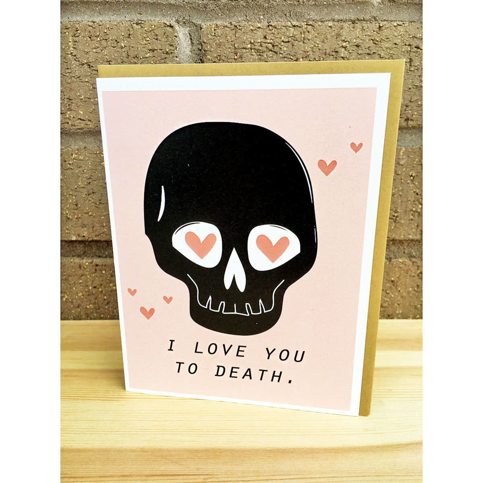 Box Berry I Love You To Death Skull Greeting Card