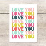 Haven Paperie Love You Love You Love You Colorful Greeting Card