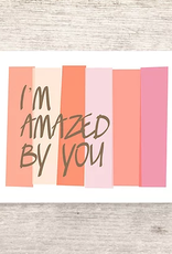 Haven Paperie Amazed by You Greeting Card