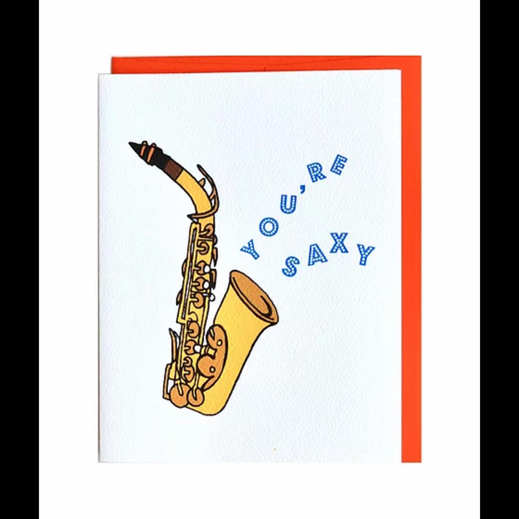 Cracked Designs You're Saxy Saxaphone Greeting Card