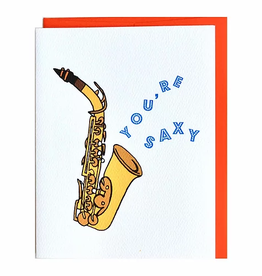 Cracked Designs You're Saxy Saxaphone Greeting Card
