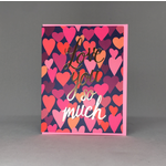 Big Wheel Press Love You So Much Hearts Greeting Card