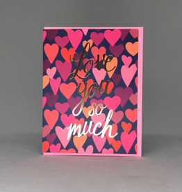 Big Wheel Press Love You So Much Hearts Greeting Card