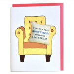 Cracked Designs You Can't Spell Smother Without Mother Greeting Card