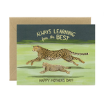 Cheetahs Learning From The Best Mother's Day Greeting Card