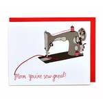 Cracked Designs Mom, You're Sew Great! Greeting Card
