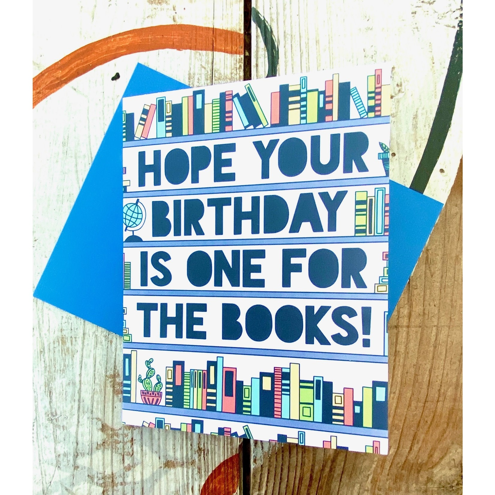 Fiber and Gloss Hope Your Birthday Is One For The Books Greeting Card