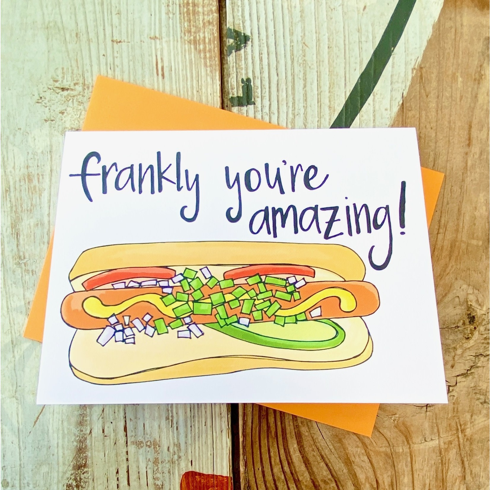Fiber and Gloss Frankly Amazing Hot Dog Greeting Card