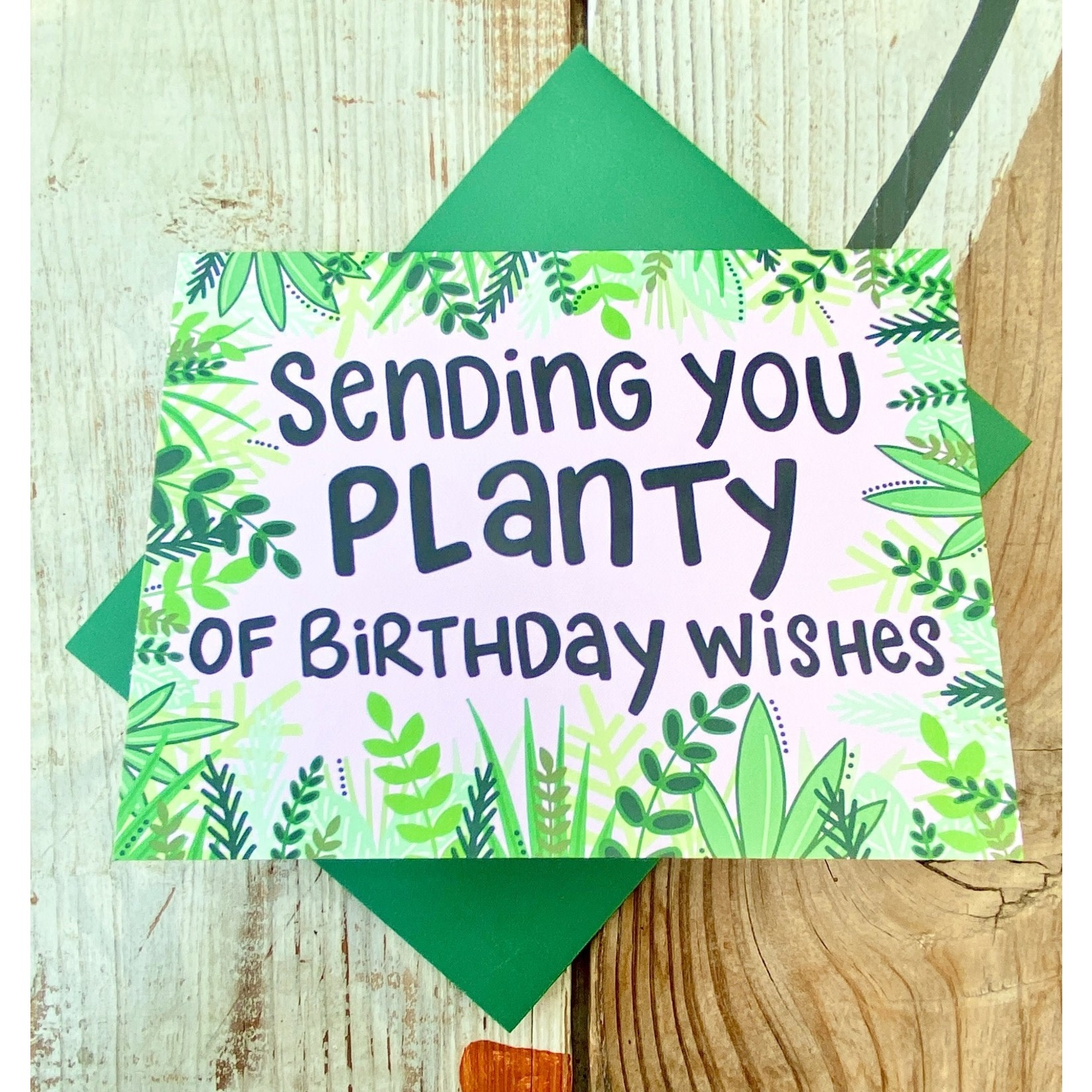 Fiber and Gloss Planty Of Birthday Wishes Plants Greeting Card
