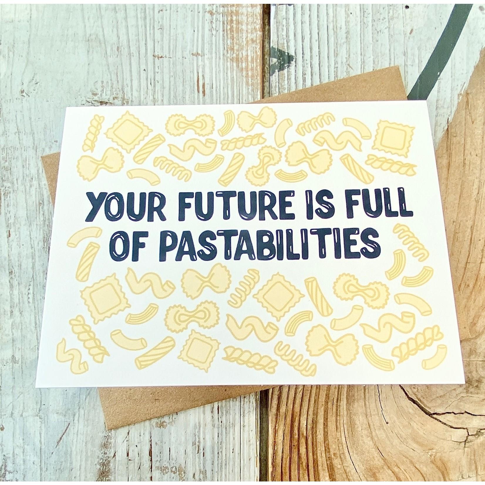 Fiber and Gloss Future Full Of Pastabilities Pasta Greeting Card