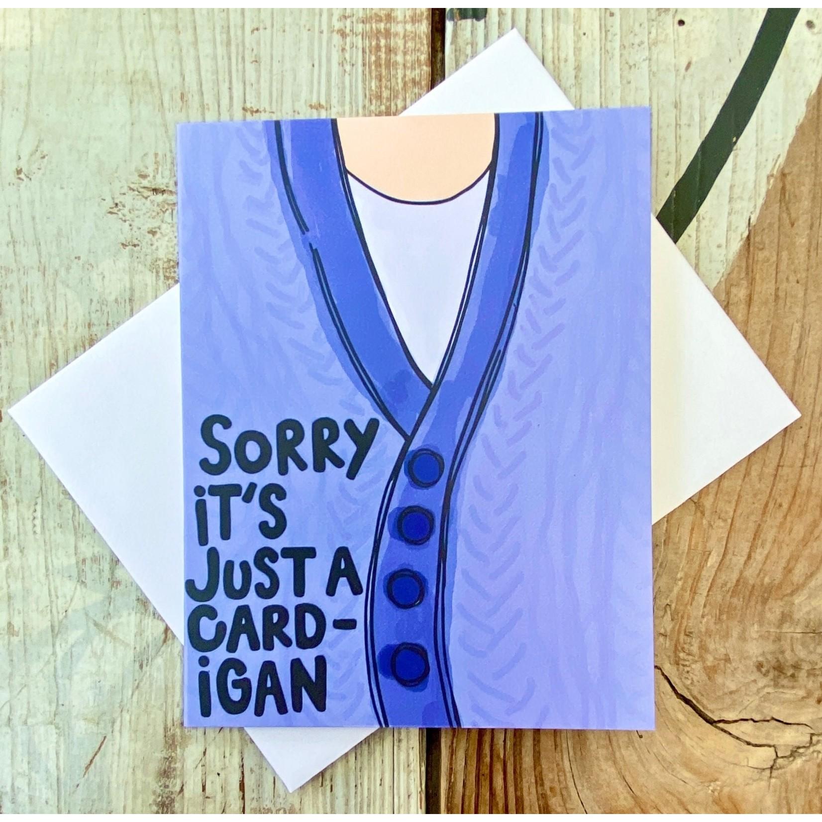 Fiber and Gloss Just A Card-igan Greeting Card