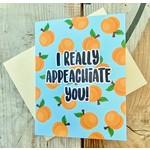 Fiber and Gloss Really Appeachiate You! Peach Greeting Card